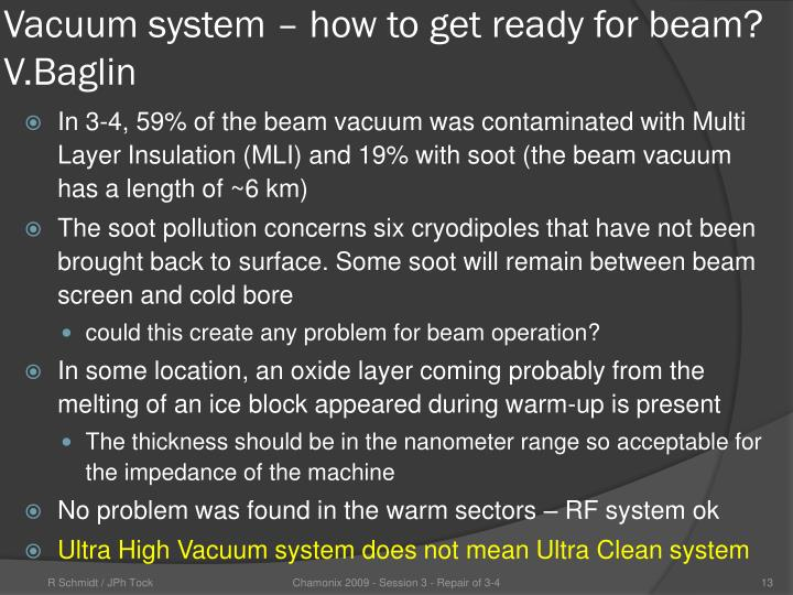 Vacuum system – how to get ready for beam?