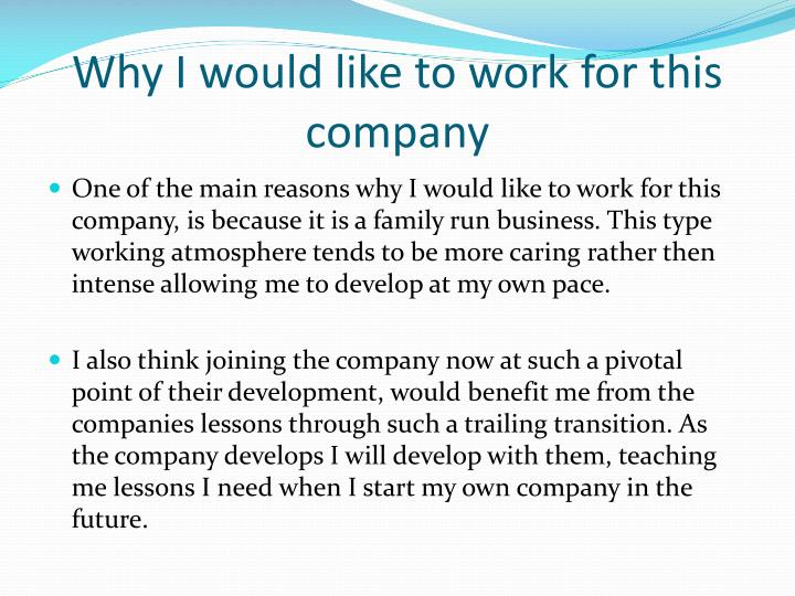 Why I would like to work for this company