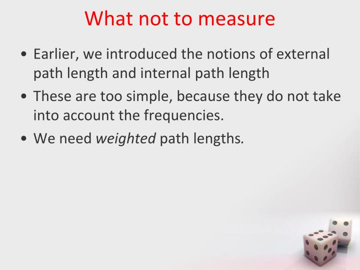 What not to measure