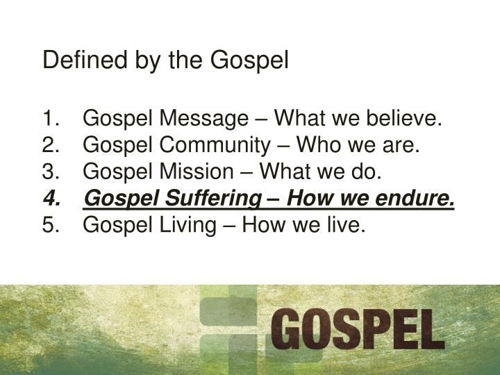 Defined by the Gospel