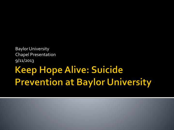 Baylor university chapel presentation 9 11 2013