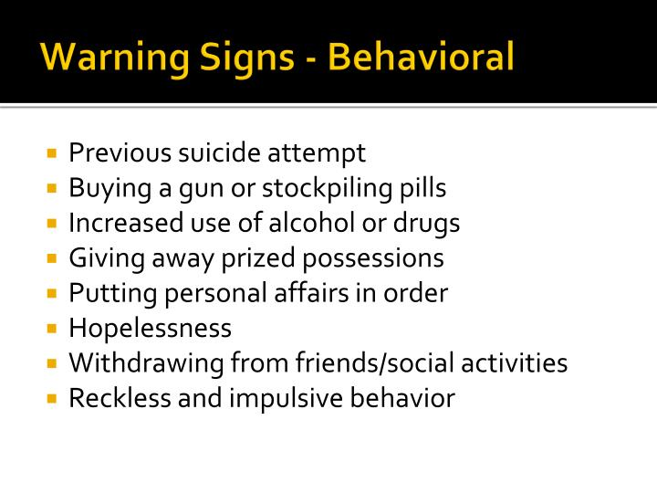 Warning Signs - Behavioral