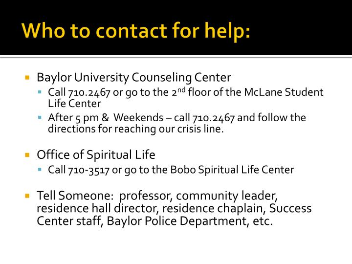 Who to contact for help: