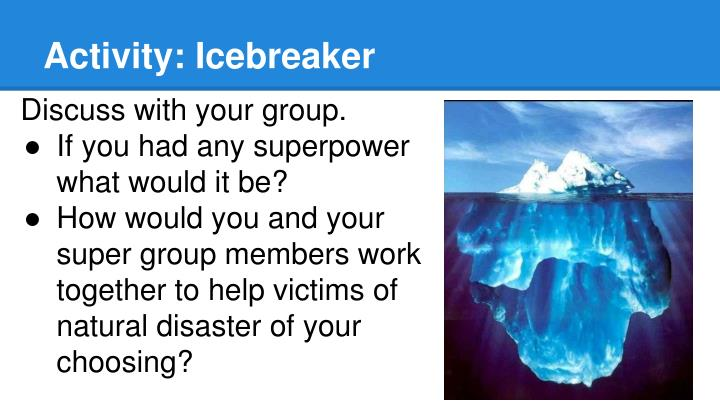 Activity: Icebreaker