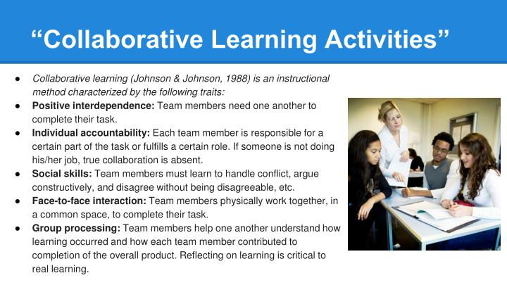 """Collaborative Learning Activities"""