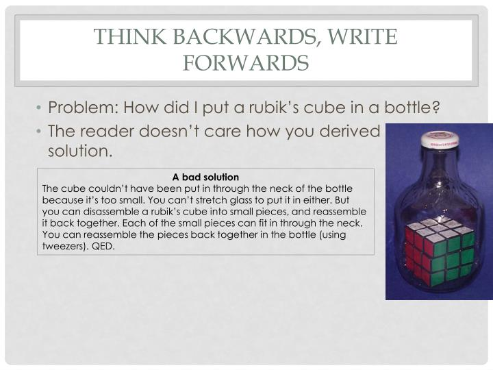 Think backwards, Write forwards