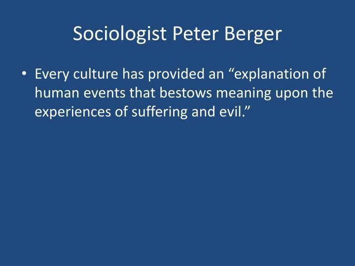Sociologist Peter Berger
