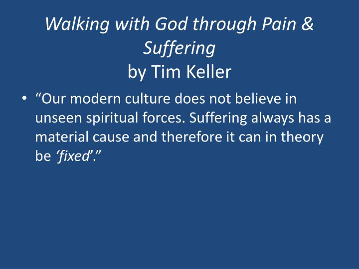 Walking with God through Pain & Suffering