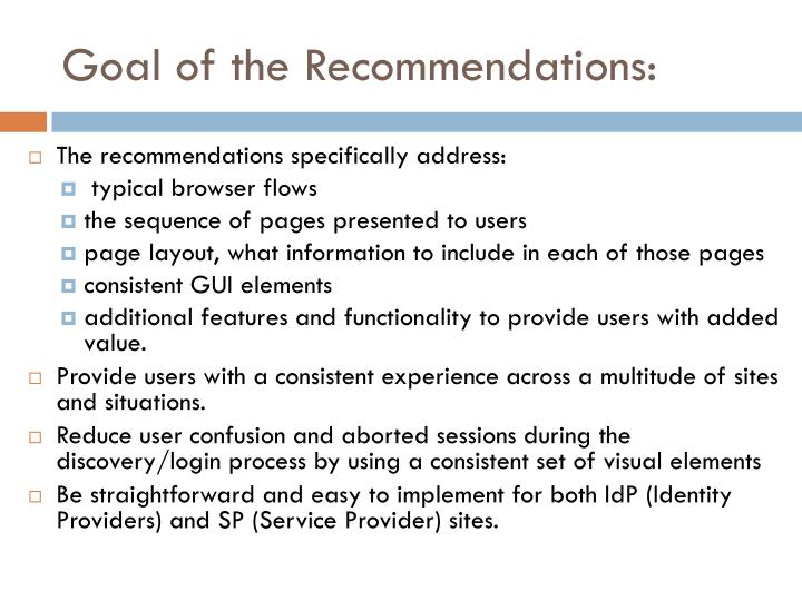 Goal of the Recommendations: