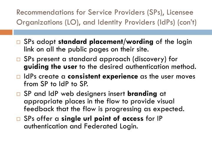 Recommendations for Service Providers (SPs), Licensee Organizations (LO), and Identity Providers (
