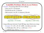 scalability problems block access matters