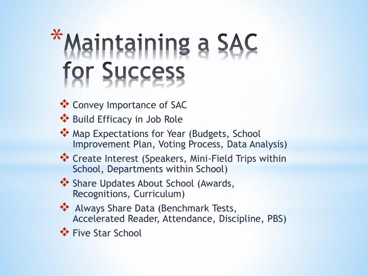 Maintaining a SAC for Success