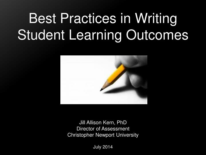 writing learning outcomes Writing effective learning outcomes, like any good writing, is an ongoing process all writing benefits from reviews and edits colleagues reviewing your outcomes should agree on what it is that you expect from your students students can inform you whether they interpret the outcomes in the same way that you do.