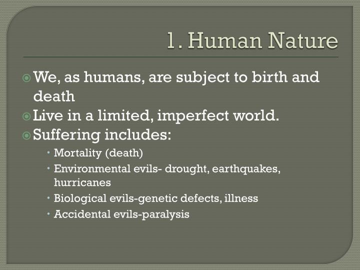 1. Human Nature