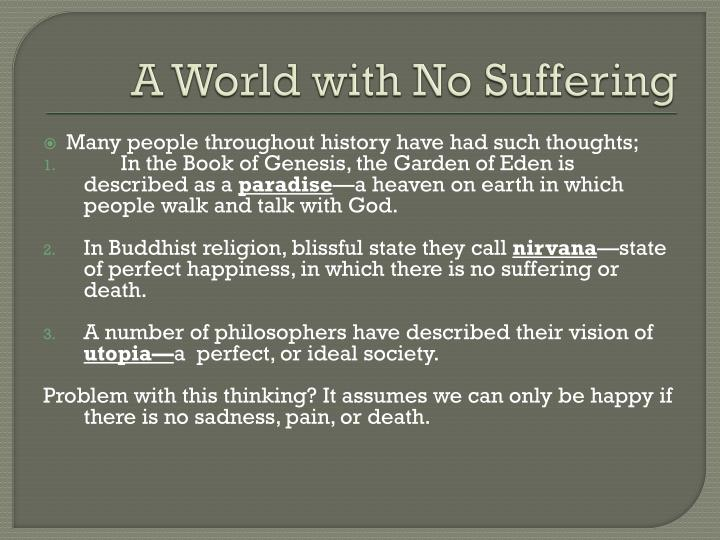 A World with No Suffering