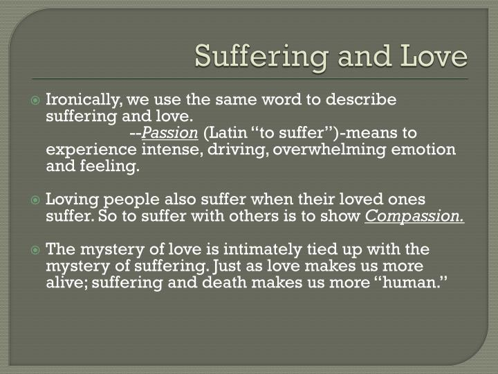 Suffering and Love