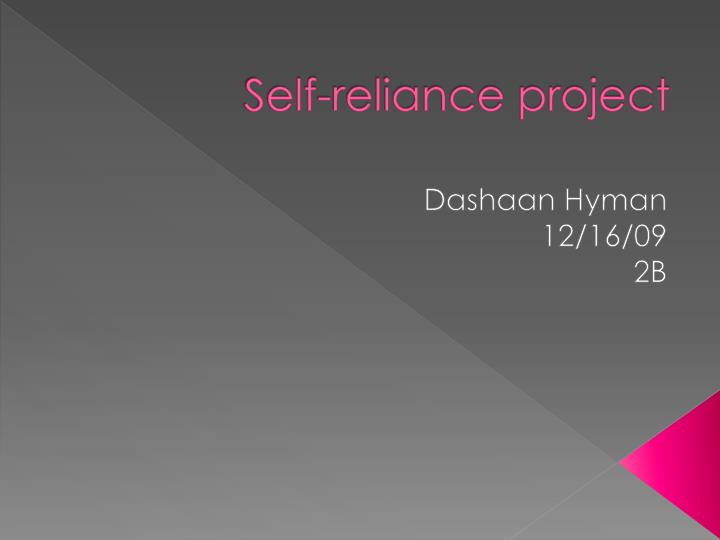 Self reliance project