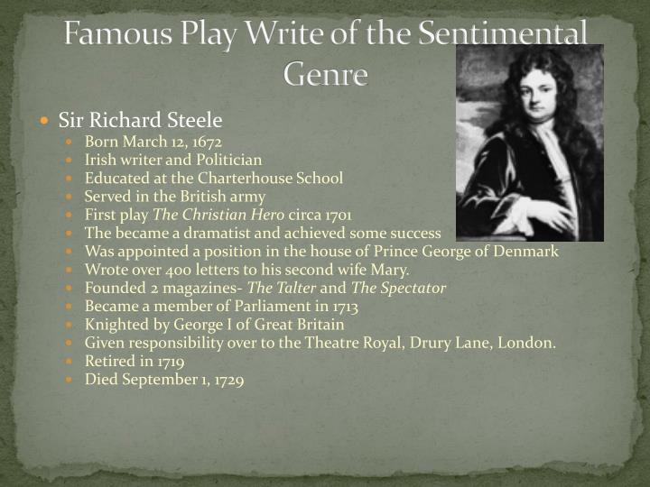 Famous Play Write of the Sentimental Genre