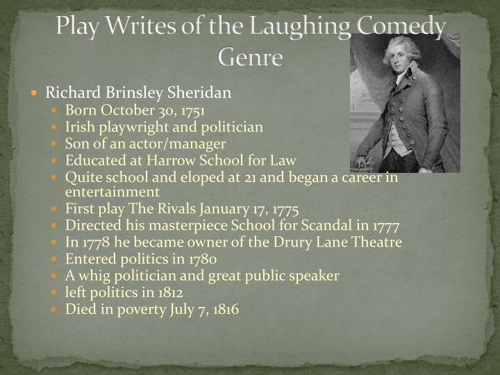 Play Writes of the Laughing Comedy Genre