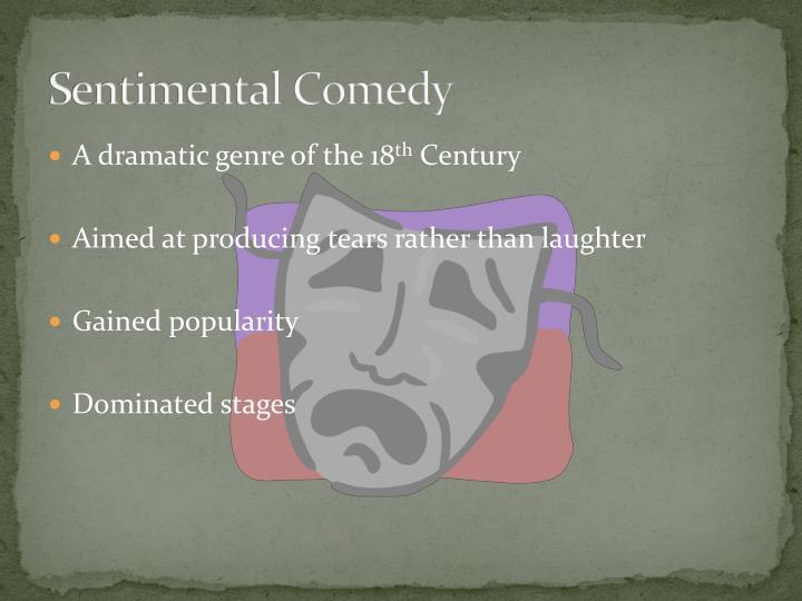 Sentimental Comedy