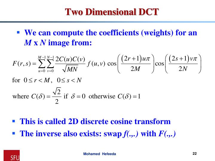 We can compute the coefficients (weights) for an