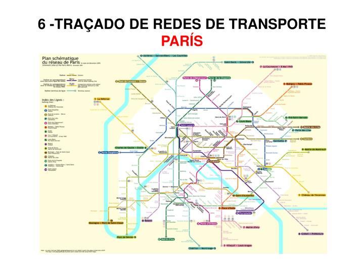 6 -TRAÇADO DE REDES DE TRANSPORTE