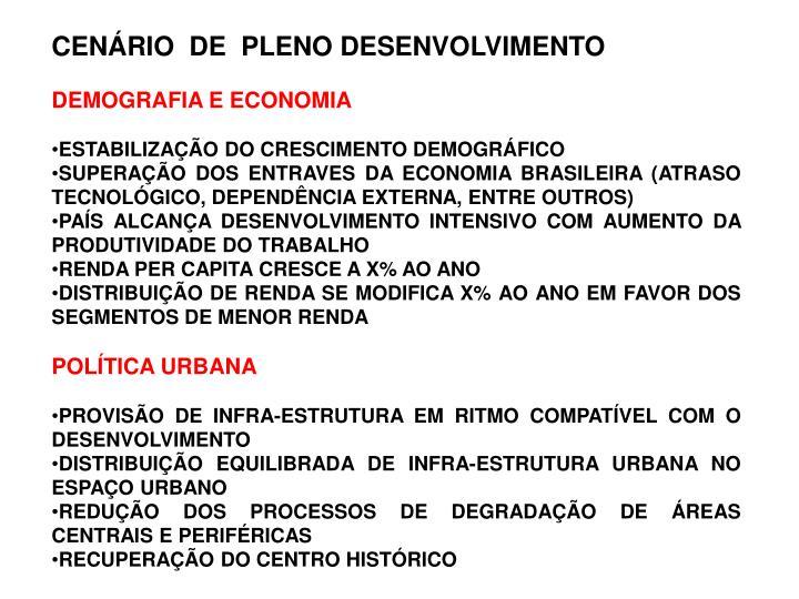 CENÁRIO  DE  PLENO DESENVOLVIMENTO