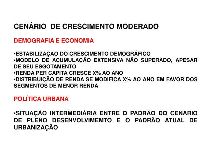 CENÁRIO  DE CRESCIMENTO MODERADO