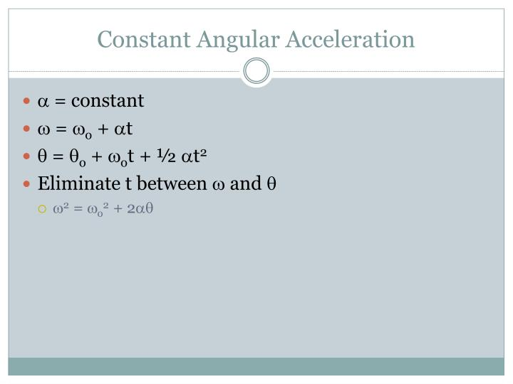 Constant Angular Acceleration