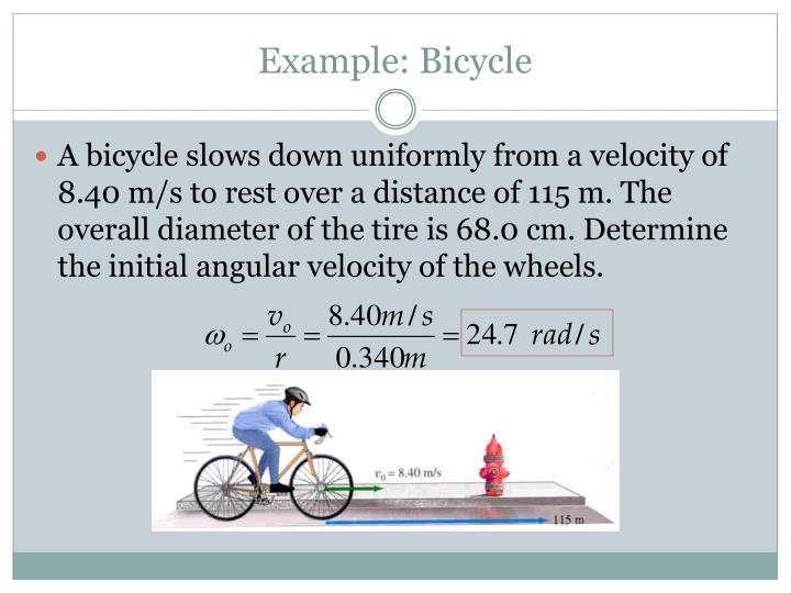 Example: Bicycle