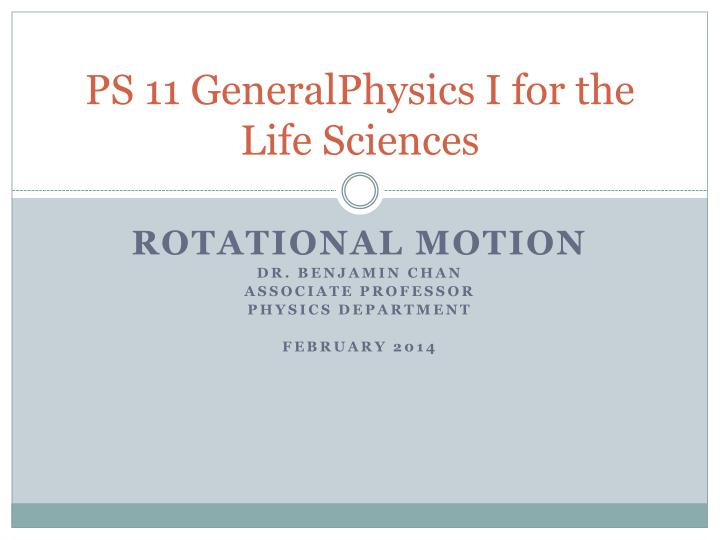 ps 11 generalphysics i for the life sciences