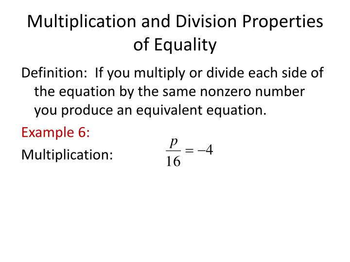 Multiplication and Division Properties of Equality