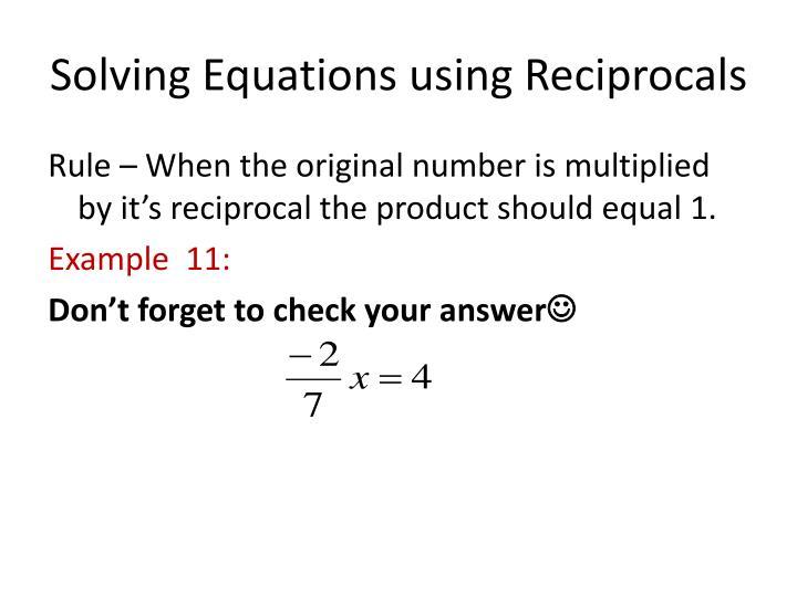 Solving Equations using Reciprocals