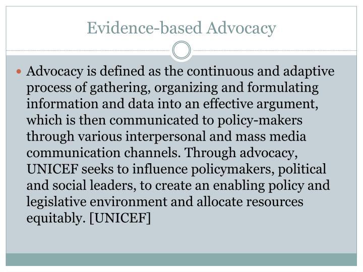 Evidence-based Advocacy