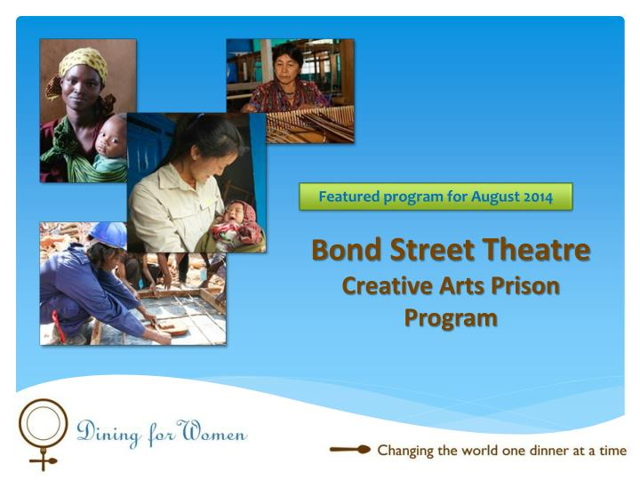 Bo nd street theatre creative arts prison program