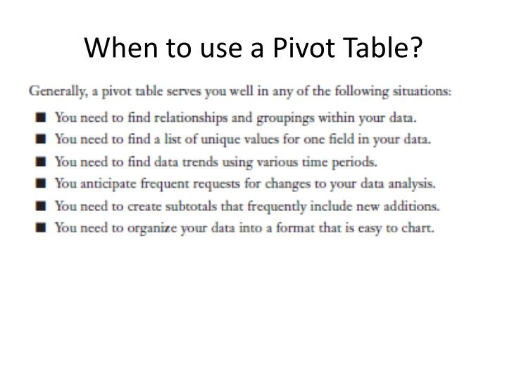 When to use a Pivot Table?