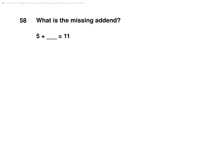 What is the missing addend?