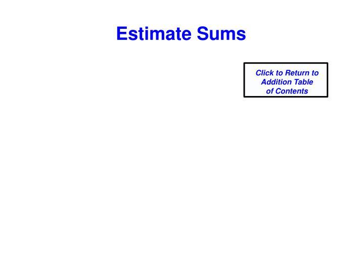 Estimate Sums