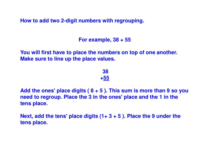 How to add two 2-digit numbers with regrouping.