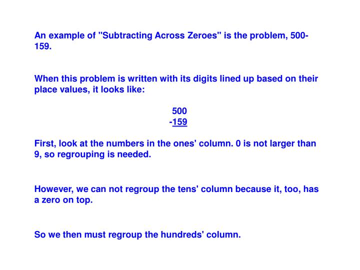 "An example of ""Subtracting Across Zeroes"" is the problem, 500-159."