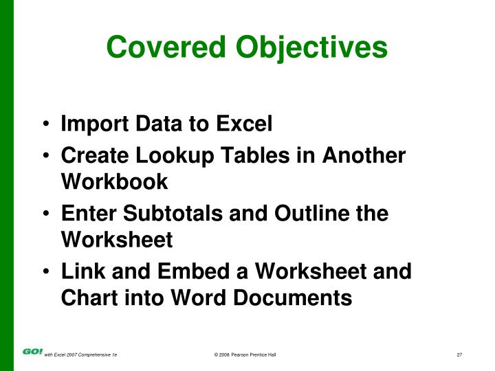 Covered Objectives