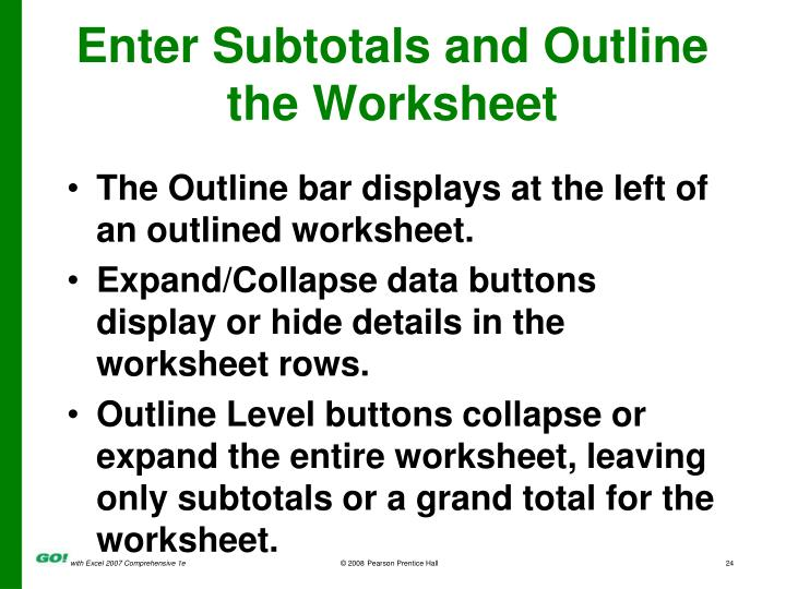 Enter Subtotals and Outline the Worksheet