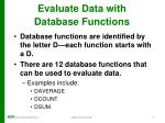 evaluate data with database functions
