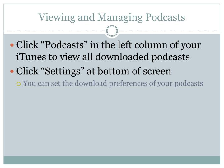 Viewing and Managing Podcasts