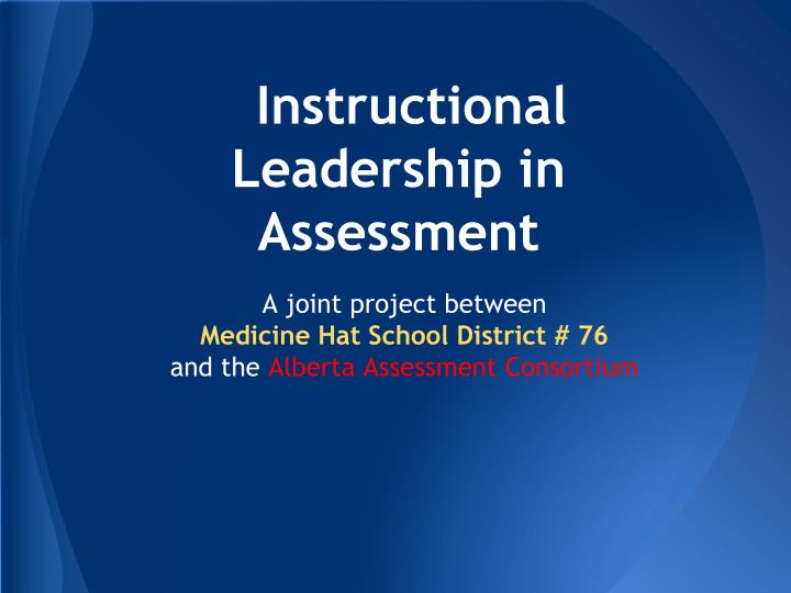 Instructional Leadership in Assessment