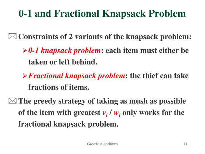 0-1 and Fractional Knapsack Problem