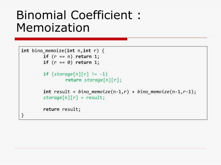 Binomial Coefficient :