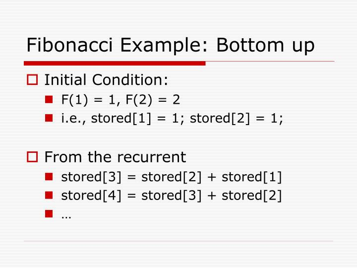 Fibonacci Example: