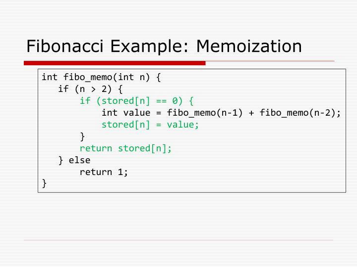 Fibonacci Example: Memoization