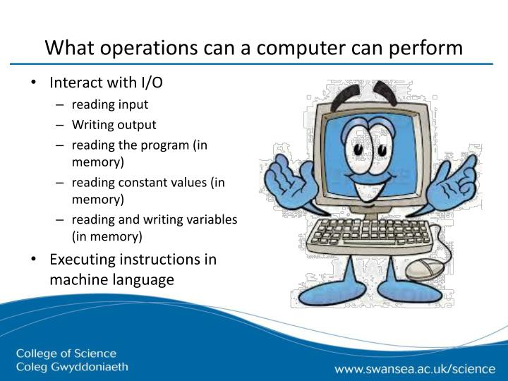 What operations can a computer can perform